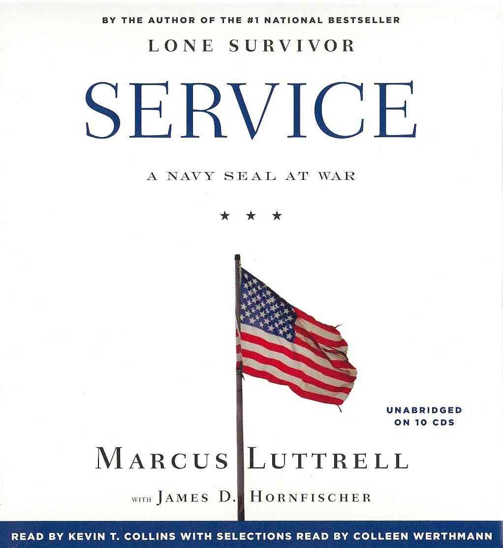 [CD] Service By Luttrell, Marcus/ Hornfischer, James D. (CON)/ Collins, Kevin T. (NRT)/ Werthmann, Colleen (NRT)